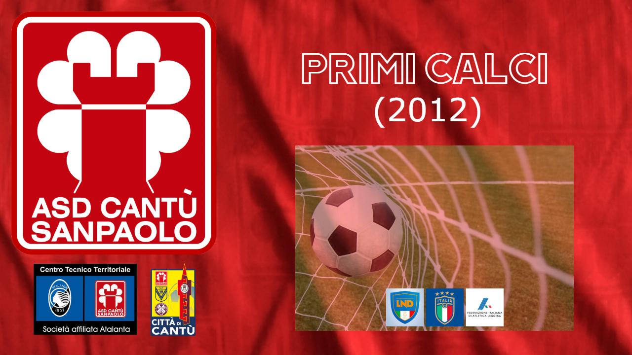 PRIMI CALCI 2012