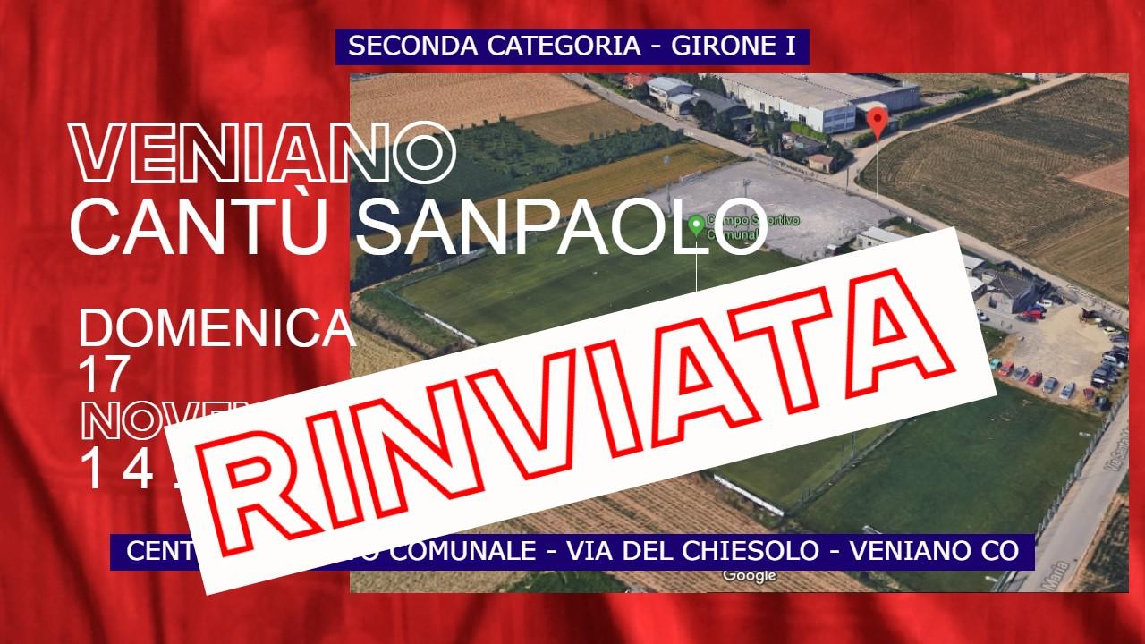 Prima Squadra: Veniano vs Cantù Sanpaolo – Rinviata