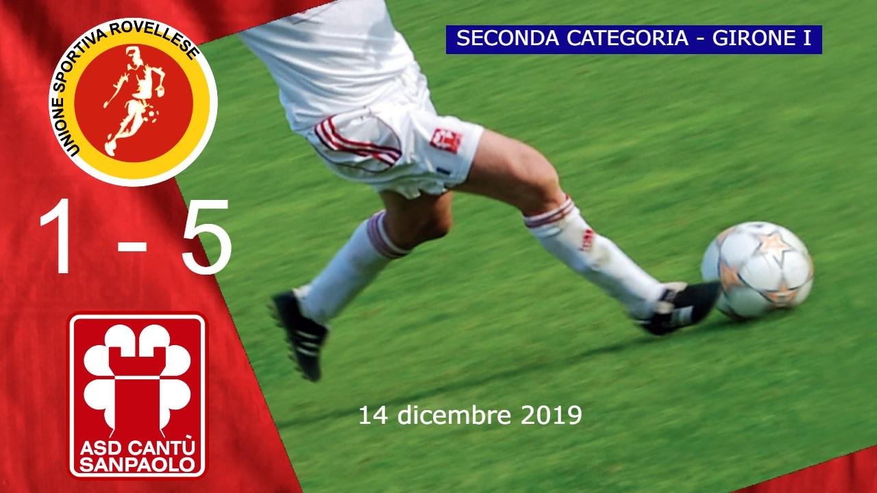 Prima Squadra: Rovellese vs Cantù Sanpaolo 1 – 5