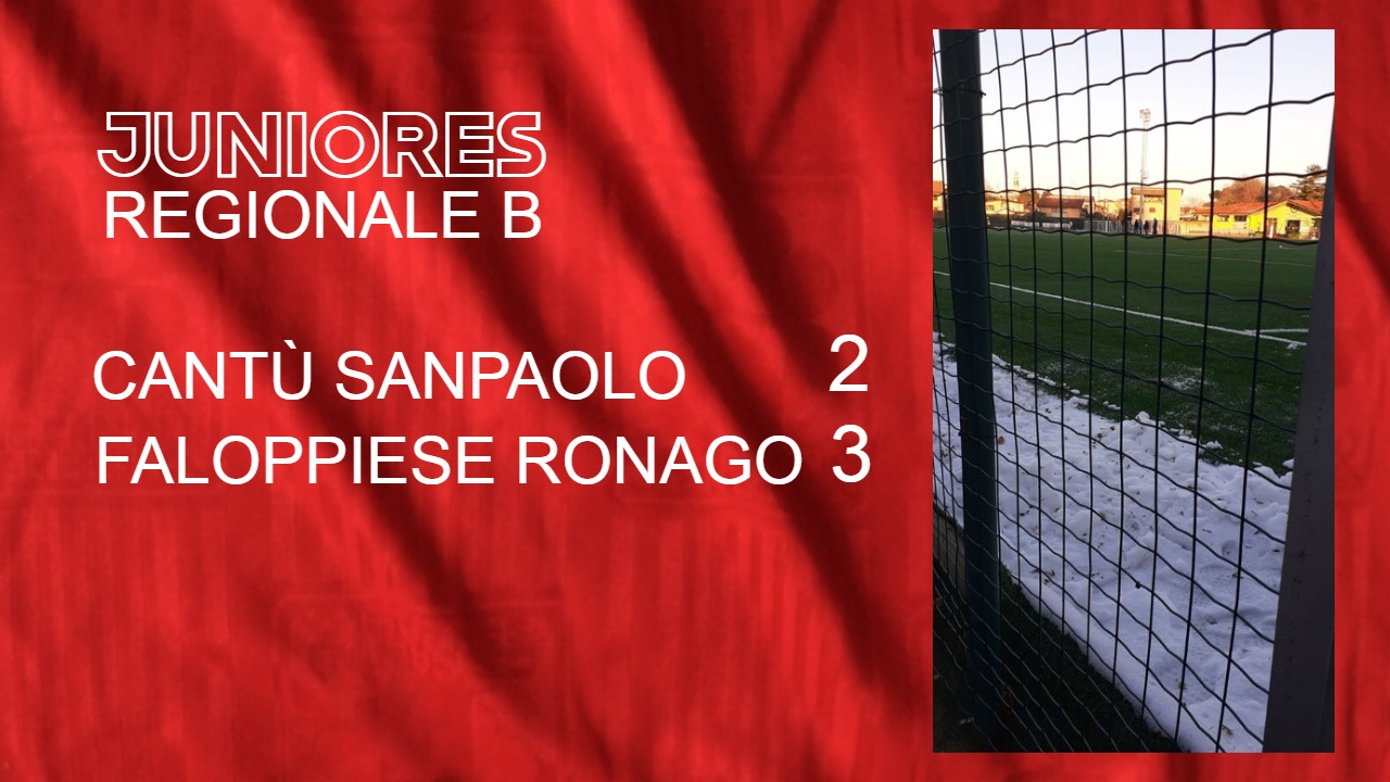 Juniores Reg. B: Cantù Sanpaolo vs Faloppiese Ronago 2 – 3